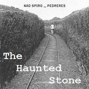 20200920   Nad Spiro   SPORE SPIRO: Pedreres / Haunted Stone   Montjuïc, Barcelona