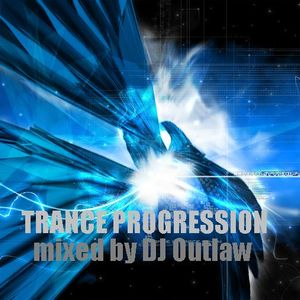 TRANCE PROGRESSION 2011 mixed by DJ Outlaw