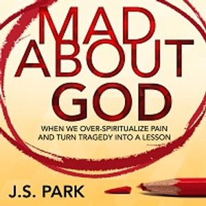 Mad About God - I Don't Have It All Figured Out Yet / Perpetually Skeptical