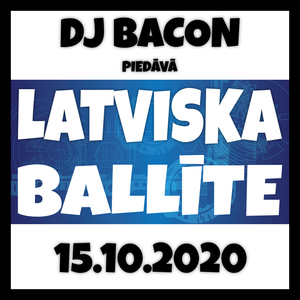 Latviska ballīte 15.10.2020 (Live @ YouTube)