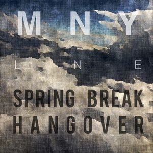 SPRING BREAK HANGOVER MIX (Mixed by MNY LNE)