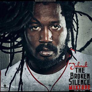 Jahmali - The Broken Silence Mixtape Vol.1