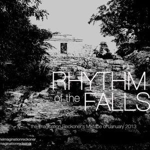 January Mix 2013: Rhythm of the Falls