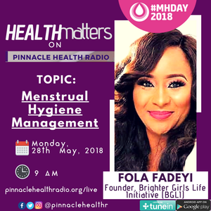 Menstrual Hygiene Management with Fola fadeyi.