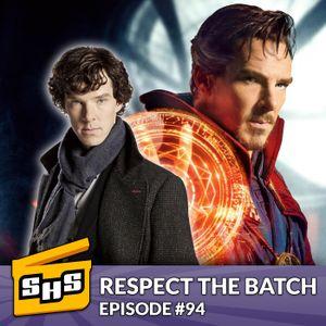 Respect the Batch | Episode 94