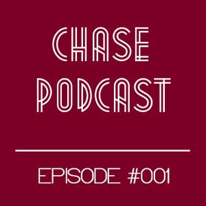 Chase Podcast episode #001 [Electro]
