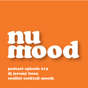 nu mood radio podcast // episode 013 // j. boon