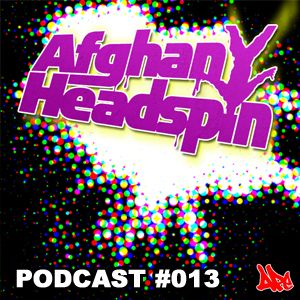 Afghan Headspin | APE Music Podcast #013