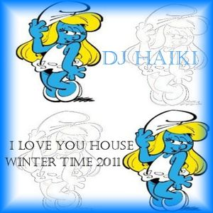 I Love You House   Winter Time 2011