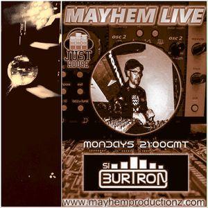 Si Burtron's Mixed Up Mondays 26th June 2017 Mayhem Live 108FM
