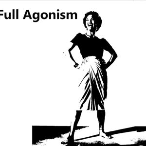 Full Agonism: 16th May '21