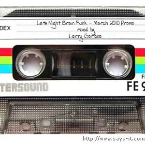 Late Night Brain Funk - March 2010 Promo