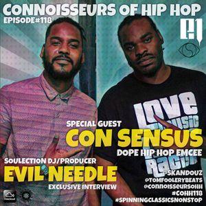 Connoisseurs Of Hip Hop Episode118 EvilNeedle + Consensus