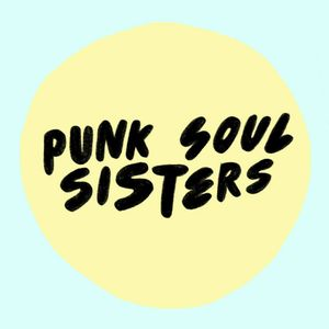 Punk Soul Sisters Mix #1
