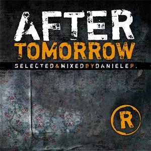 After Tomorrow - DJ Daniele P.