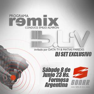 B-Liv @ Sonar 95.3 FM / Remix Show Special Guest Dj 05/2013 @ Formosa/Argentina