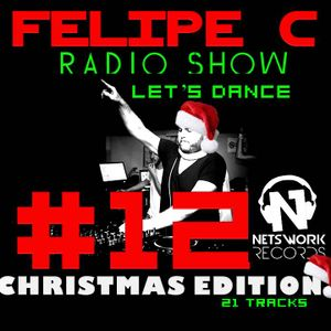FELIPE C - LET'S DANCE RADIO SHOW (December 2016)