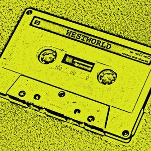 Mixtape - WESTWORLD