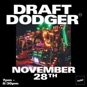 Draft Dodger - 28/11/2016