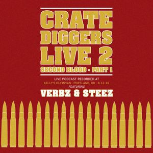Crate Diggers - 28 - Crate Diggers Live 2: Second Blood pt. 1