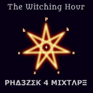 The Witching Hour - ΡΗΔ3ZΣΚ 4 ΜΙΧΤΛΡΞ