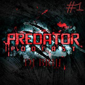 Dj Brijj - predator podcast #1