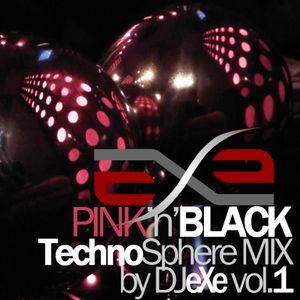 DJ eXe - PINK'n'BLACK TechnoSphere Mix vol.1