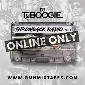 "DJ TY BOOGIE PRESENTS THROWBACK RADIO VOL.1 "" 2017 """