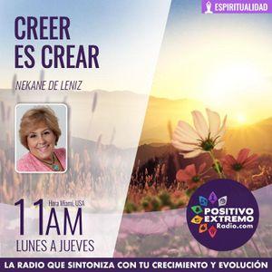 CREER ES CREAR CON NEKANE DE LENIZ-  05-10-2018-CUANDO TE DOY ME ESTOY DANDO A MI MISMA
