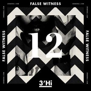 3'Hi (LDN) Vol.12 Mixed by False Witness [WWW.3FEETHi.COM]