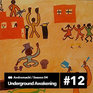 Underground Awakening #4.12 25.05.2016
