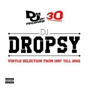 DJ DROPSY - DEF JAM VINYLS SELECTION (1997-2002) - 30 YEARS ANNIVERSARY