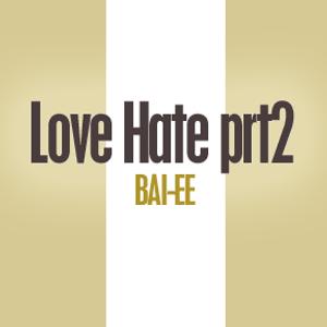 "Bai-ee ""Love Hate prt2"" - 2000"