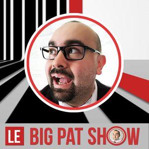BigPatShow Saison 05 - Épisode 02