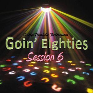 Goin' Eighties 6