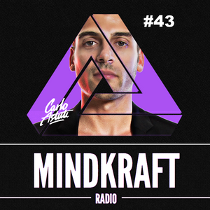MINDKRAFT Radio Episode #43