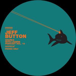 Jeff Button // Sharks with Lasers vol. 10 // August 2012