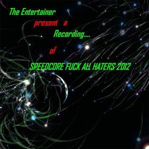 Speedcore_Fuck_all_Haters 2012