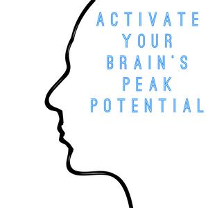 Activate your brain's peak potential