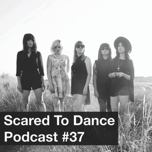 Scared To Dance Podcast #37