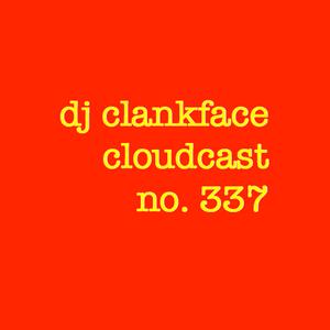 DJ CLANKFACE'S Q-RATED MIXTAPE 337