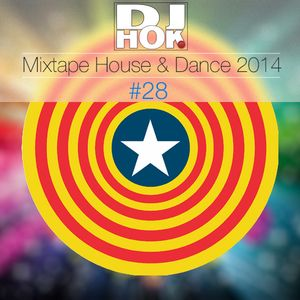Dj.Hok - Mixtape #28 - House & Dance 2014