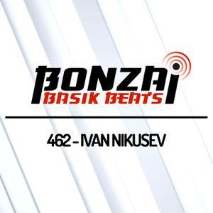 Bonzai Basik Beats #462 (Radioshow 12 July 2019 - Week 28 - mixed by Ivan Nikusev)