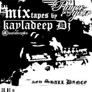 Kayladeeps Production(Mix tape 30 min)