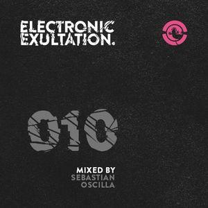 Electronic Exultation 010 - Ibiza Global Radio - 18 - 03 - 2015 mixed by Sebastian Oscilla