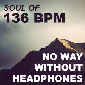 Soul of 136 Bpm [07.09.2012]