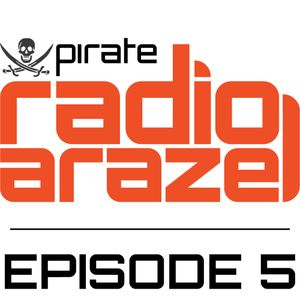 Pirate Radio Arazel - Episode 5