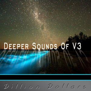 Deeper Sounds Dillion Dollars V3 - Extended Mix