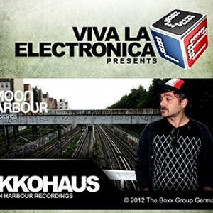 Viva la Electronica pres Ekkohaus - Moon Harbour Special