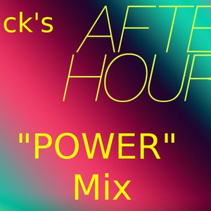 """Chuck's """"AFTER HOURS POWER"""" Mix"""